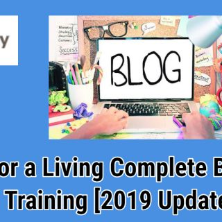Blog for a Living: Complete Blogging Training